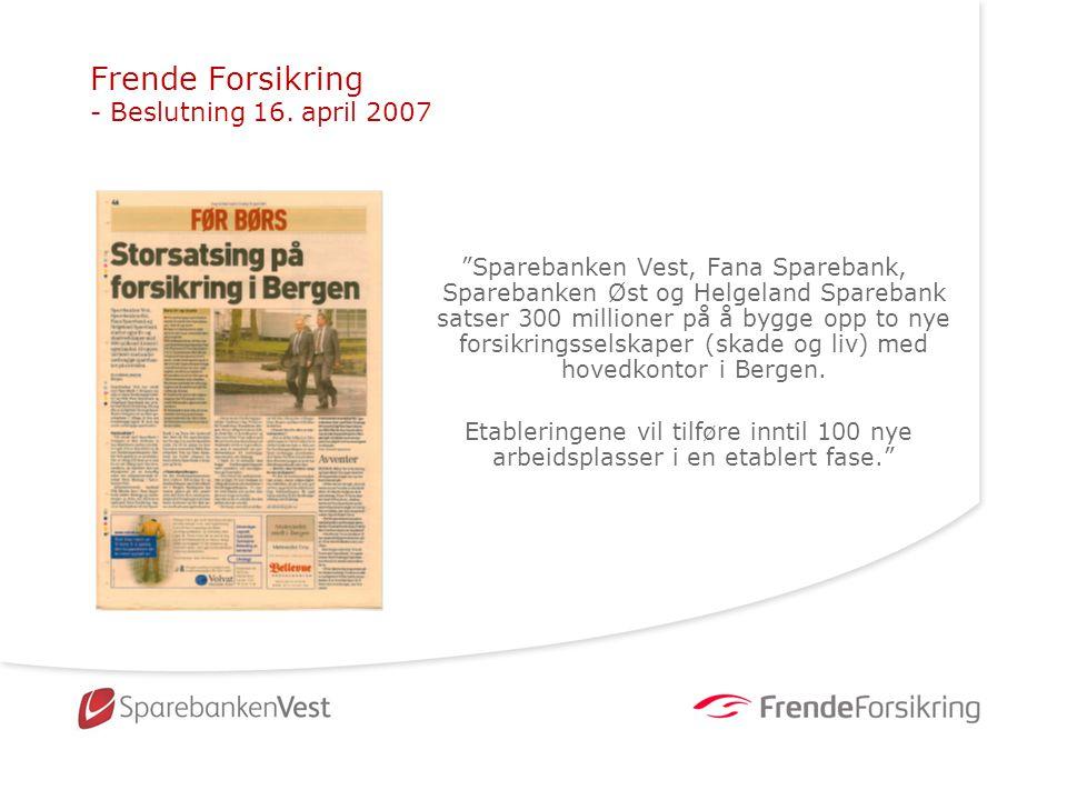 Frende Forsikring - Beslutning 16. april 2007