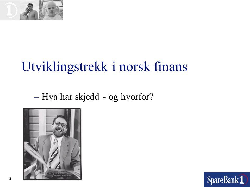 Utviklingstrekk i norsk finans