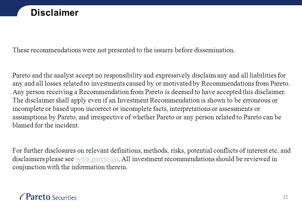 Disclaimer These recommendations were not presented to the issuers before dissemination.
