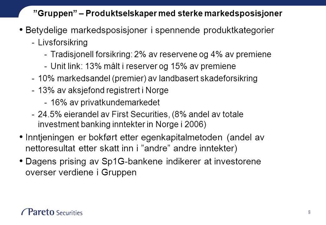 Gruppen – Produktselskaper med sterke markedsposisjoner