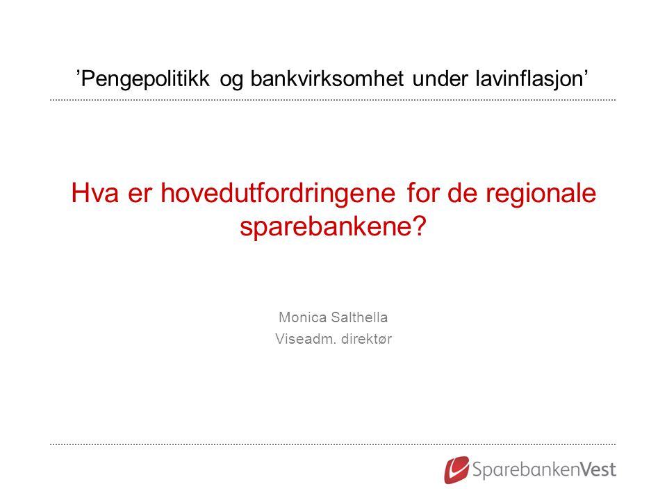 Hva er hovedutfordringene for de regionale sparebankene