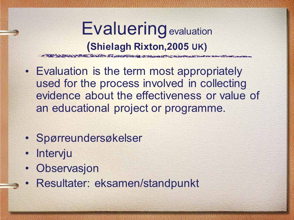 Evaluering evaluation (Shielagh Rixton,2005 UK)