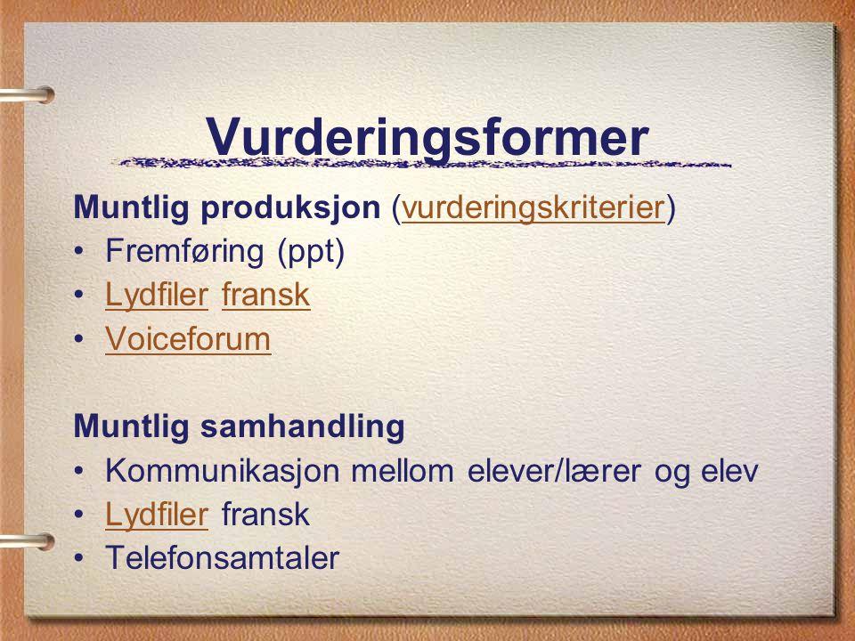 Vurderingsformer Muntlig produksjon (vurderingskriterier)