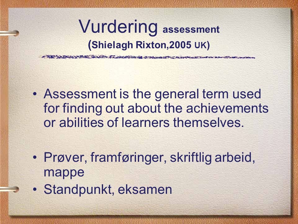 Vurdering assessment (Shielagh Rixton,2005 UK)