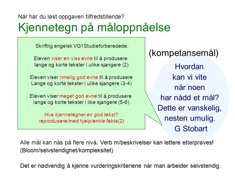 Kjennetegn på måloppnåelse (kompetansemål) Høy Middels lav