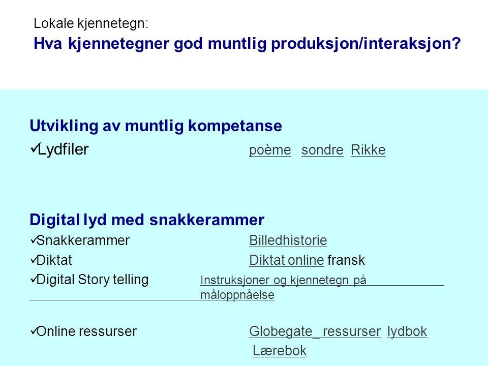 Hva kjennetegner god muntlig produksjon/interaksjon