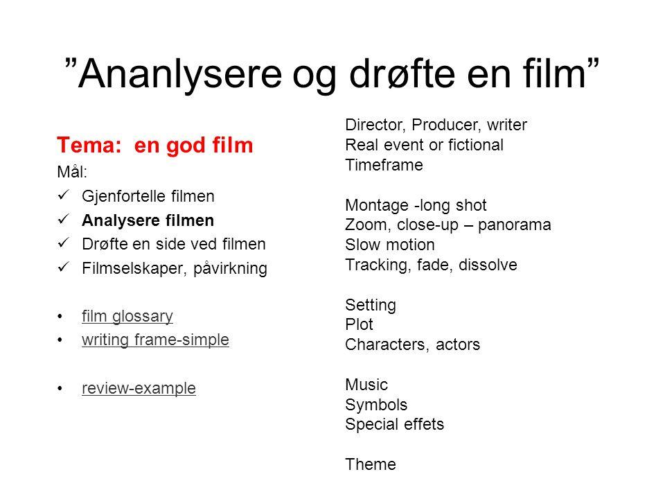 Ananlysere og drøfte en film