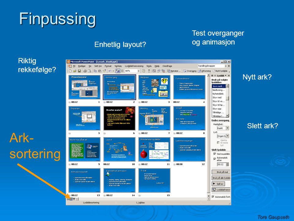 Finpussing Ark- sortering Test overganger og animasjon