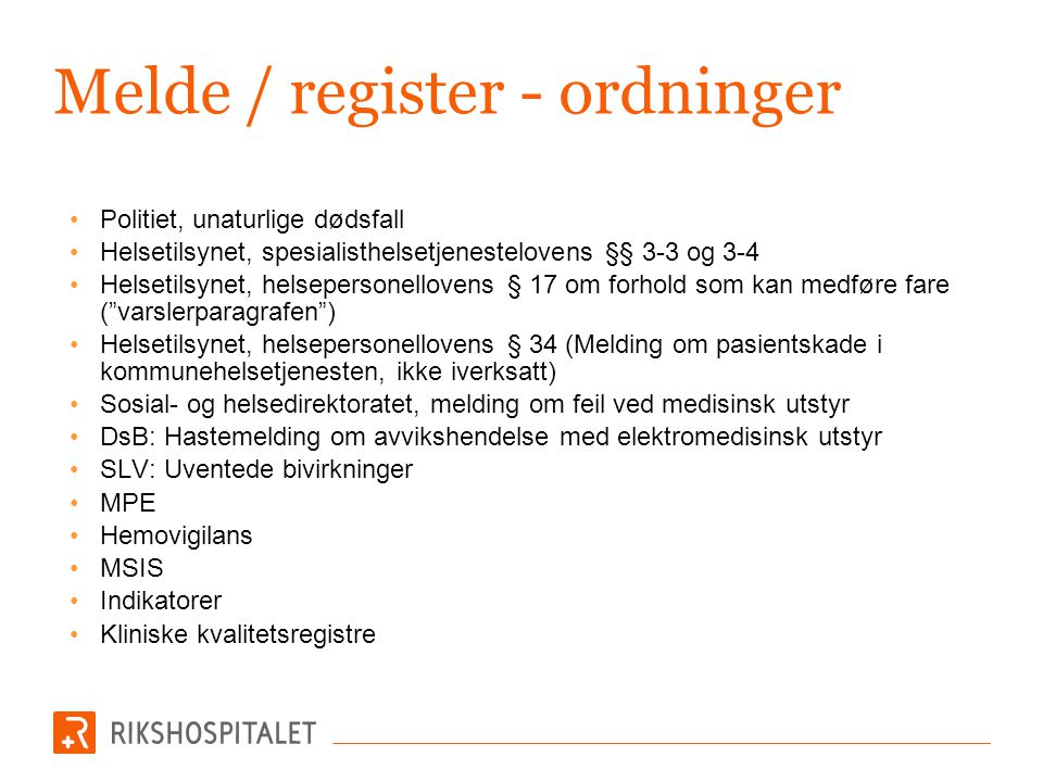 Melde / register - ordninger