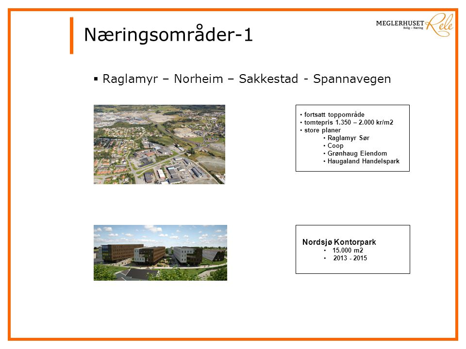 Næringsområder-1 Raglamyr – Norheim – Sakkestad - Spannavegen