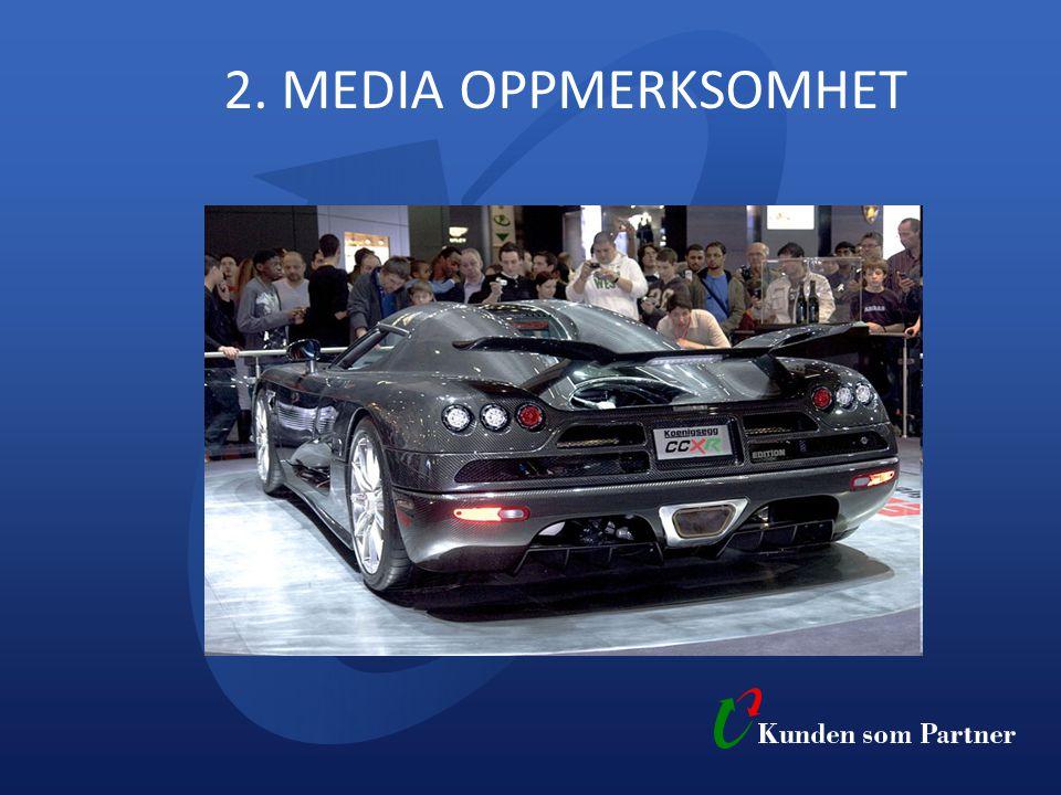 2. MEDIA OPPMERKSOMHET