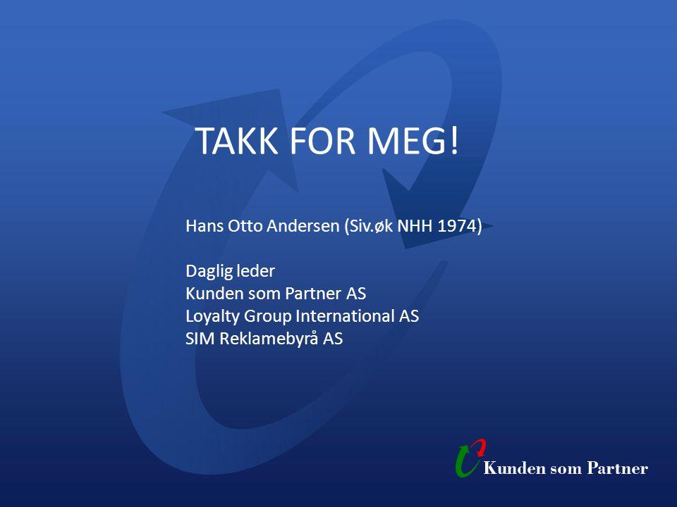 TAKK FOR MEG. Hans Otto Andersen (Siv