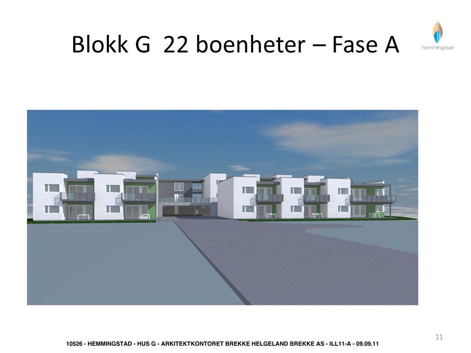 Blokk G 22 boenheter – Fase A