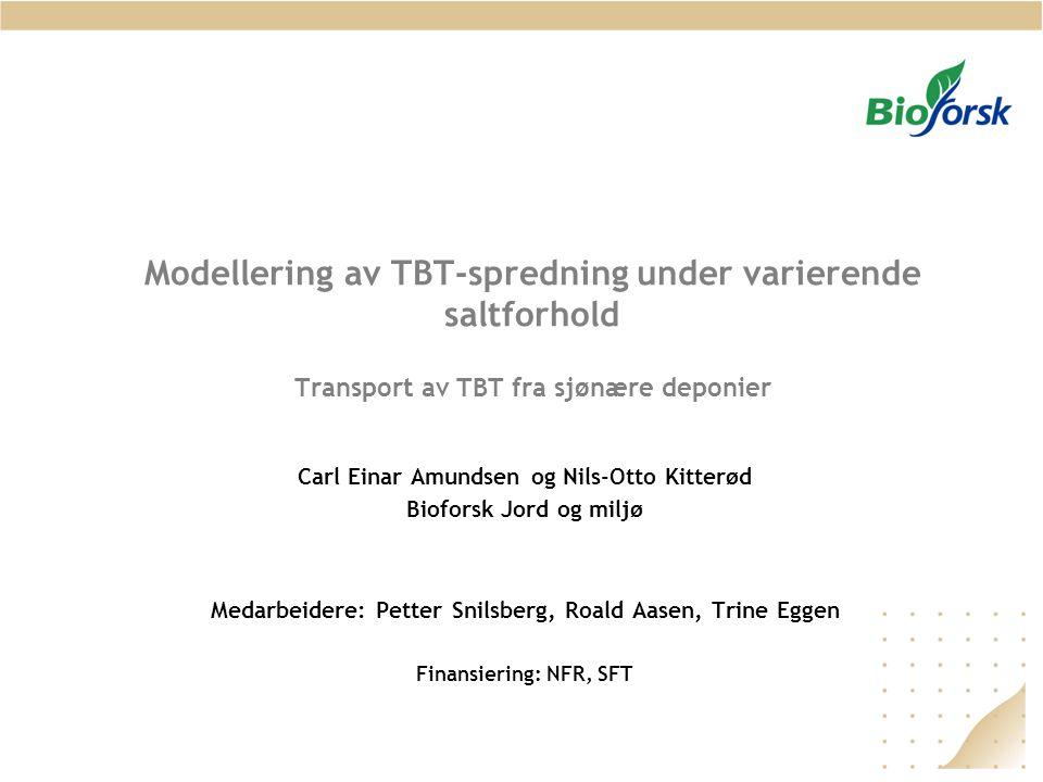 Modellering av TBT-spredning under varierende saltforhold Transport av TBT fra sjønære deponier