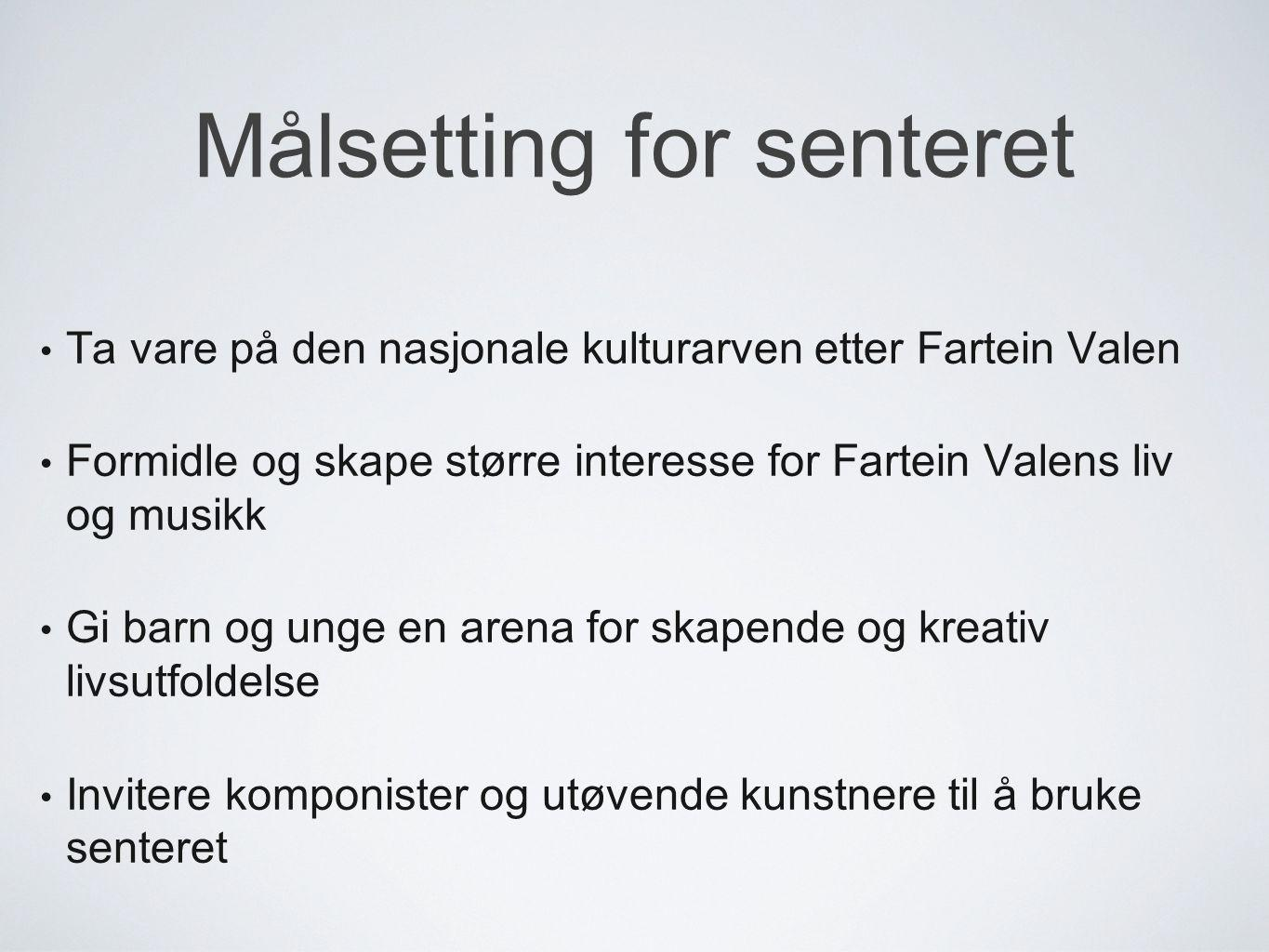 Målsetting for senteret
