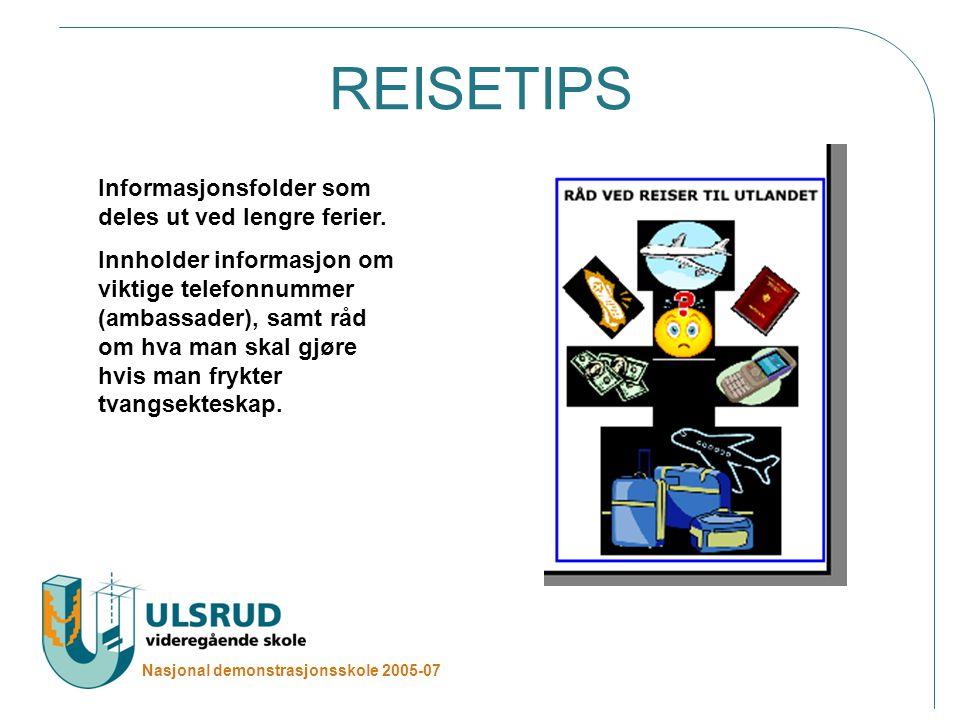 REISETIPS Informasjonsfolder som deles ut ved lengre ferier.