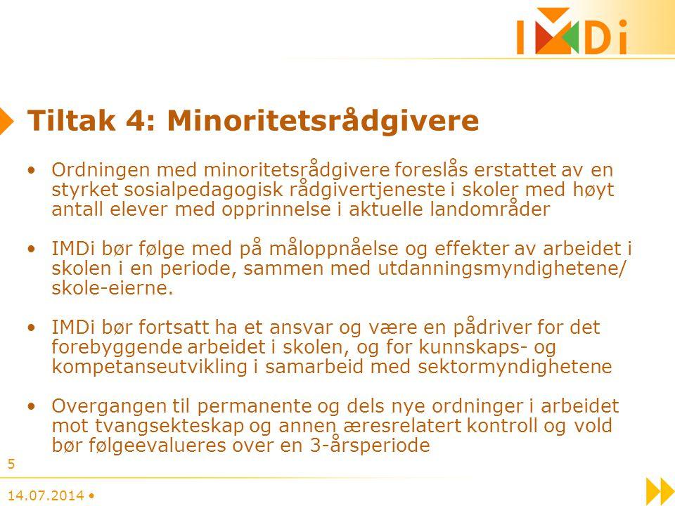 Tiltak 4: Minoritetsrådgivere