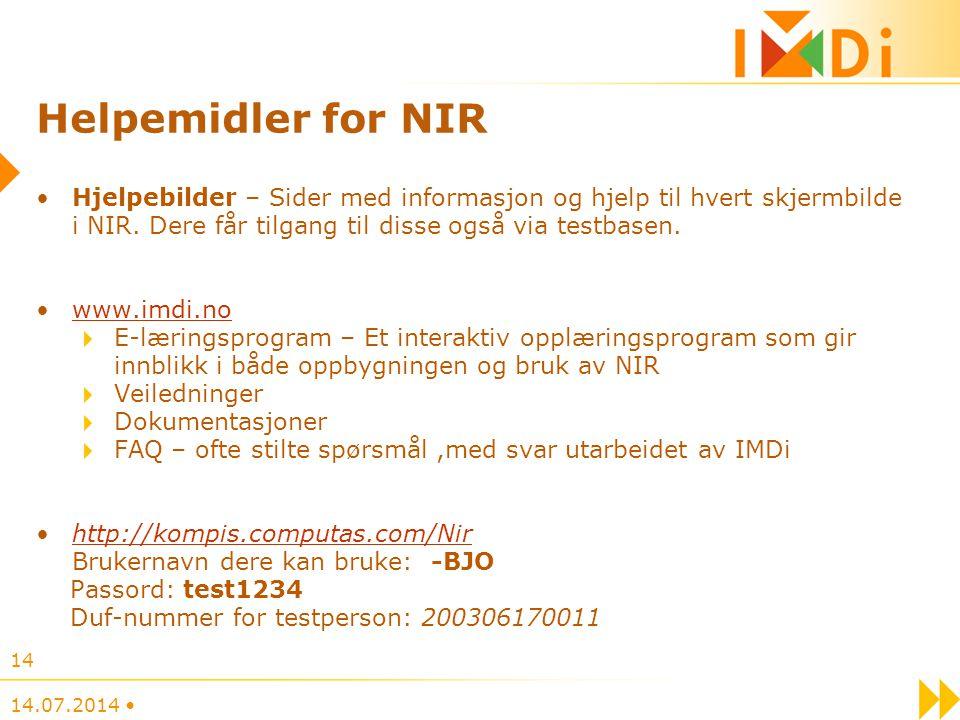 Helpemidler for NIR Hjelpebilder – Sider med informasjon og hjelp til hvert skjermbilde i NIR. Dere får tilgang til disse også via testbasen.
