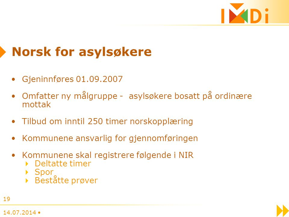 Norsk for asylsøkere Gjeninnføres 01.09.2007