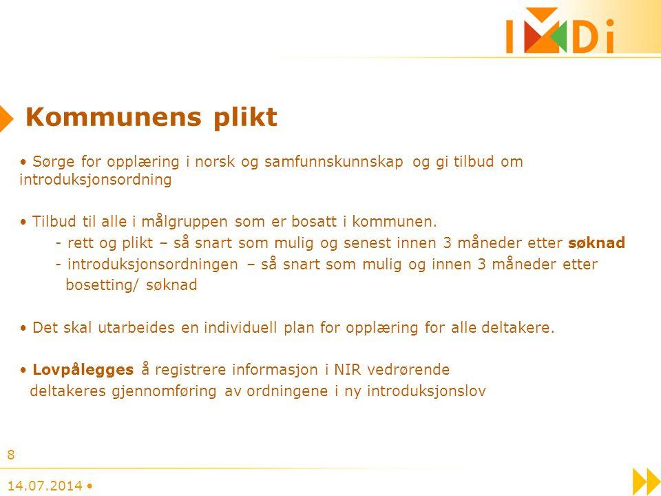 Kommunens plikt Sørge for opplæring i norsk og samfunnskunnskap og gi tilbud om introduksjonsordning.