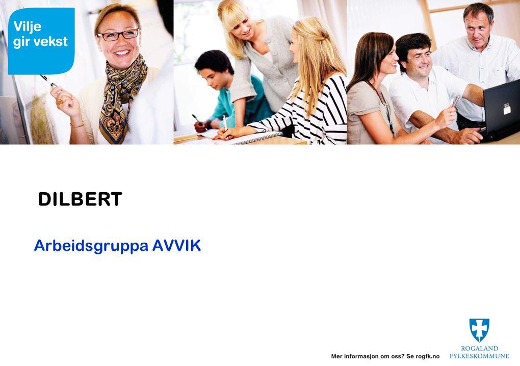 DILBERT Arbeidsgruppa AVVIK