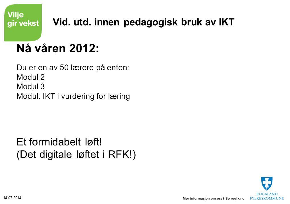 Vid. utd. innen pedagogisk bruk av IKT