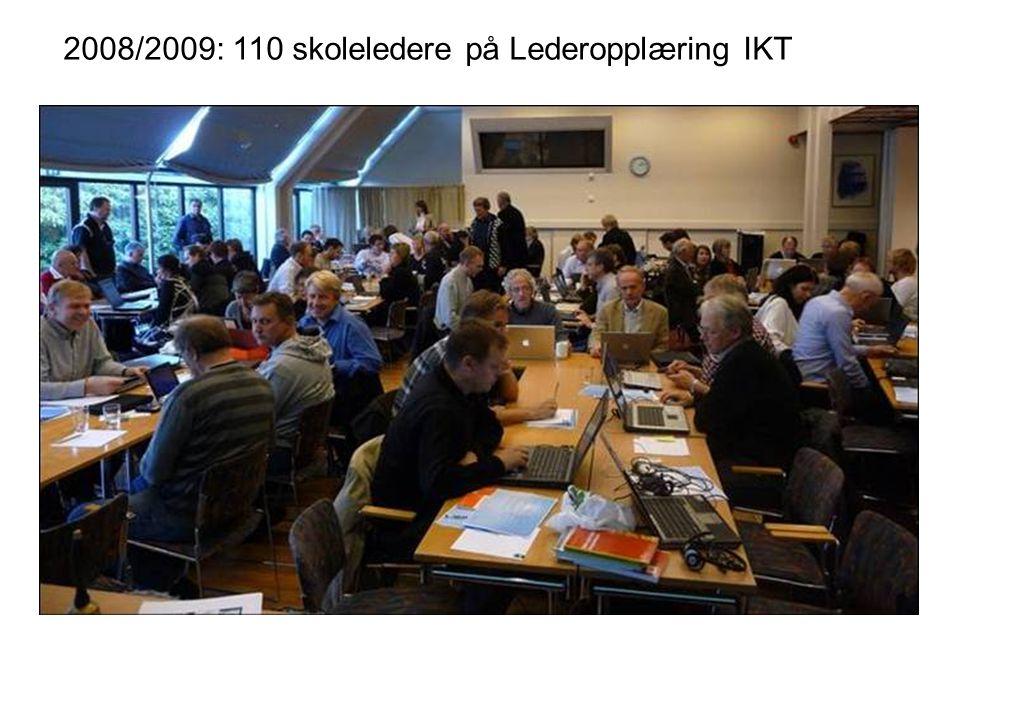 2008/2009: 110 skoleledere på Lederopplæring IKT