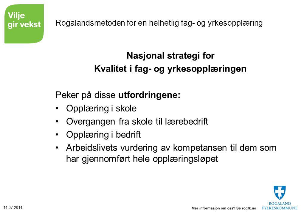 Rogalandsmetoden for en helhetlig fag- og yrkesopplæring