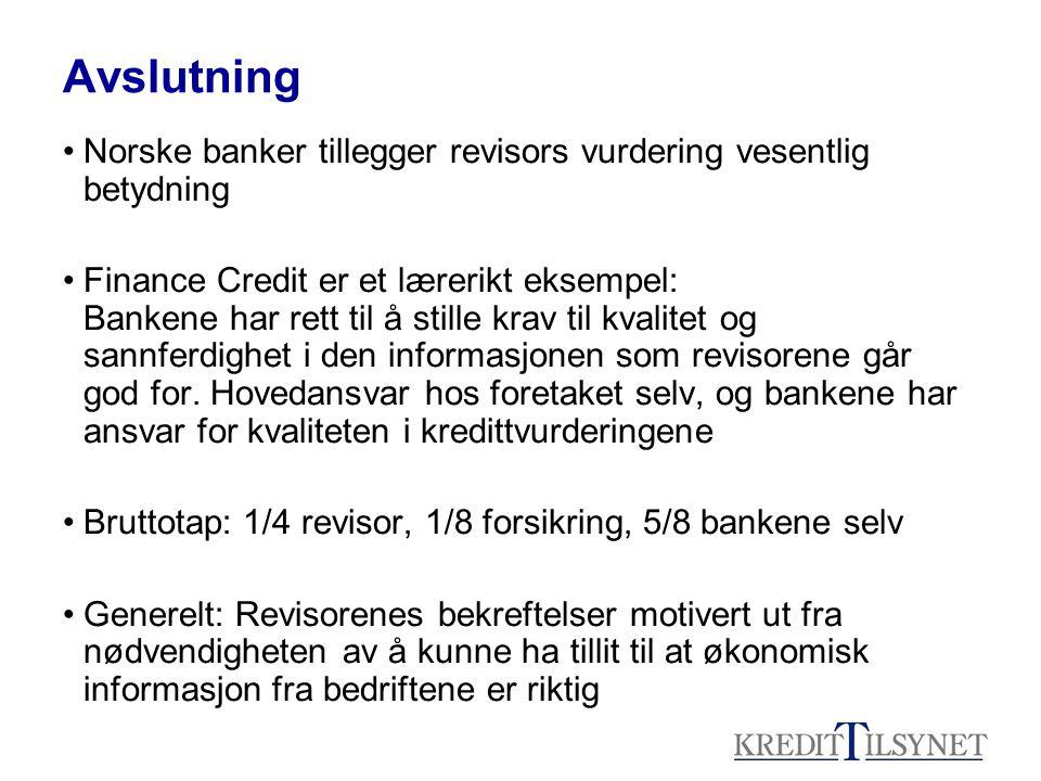Avslutning Norske banker tillegger revisors vurdering vesentlig betydning.