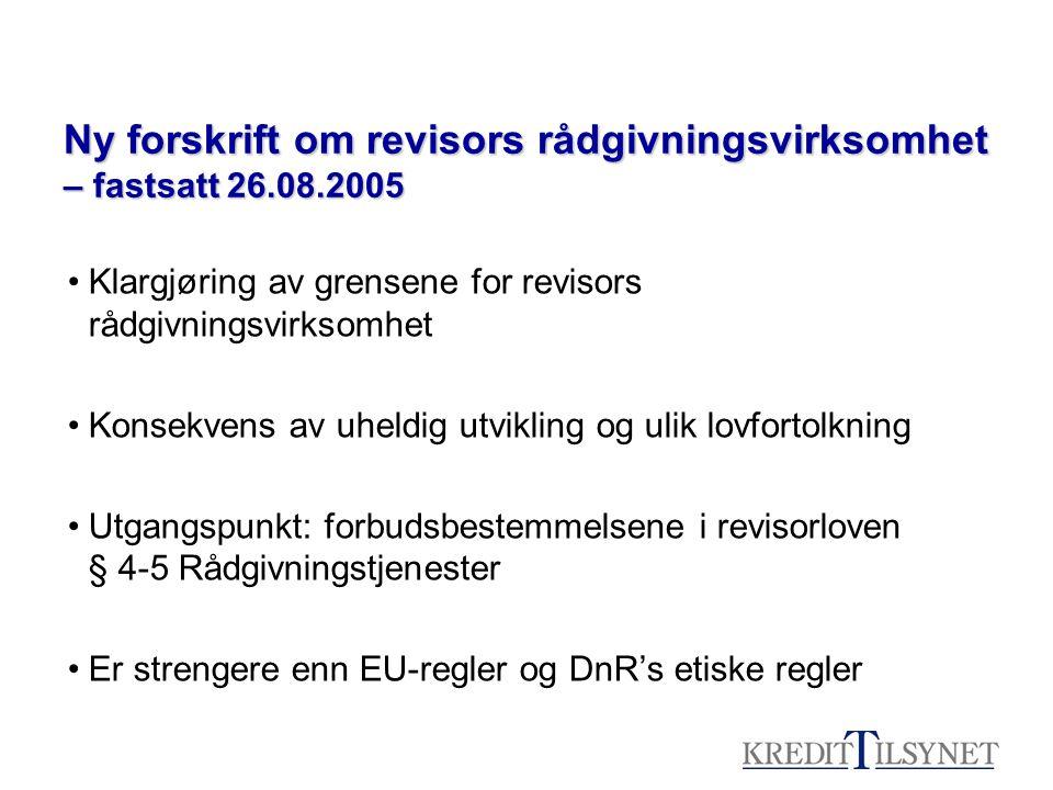 Ny forskrift om revisors rådgivningsvirksomhet – fastsatt 26.08.2005