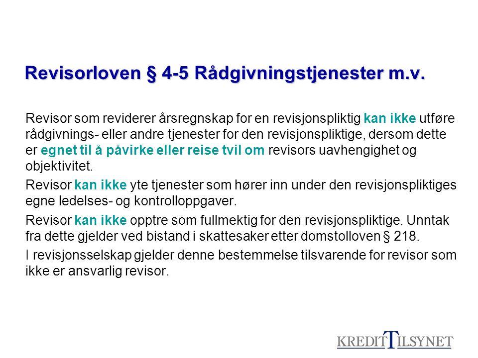 Revisorloven § 4-5 Rådgivningstjenester m.v.