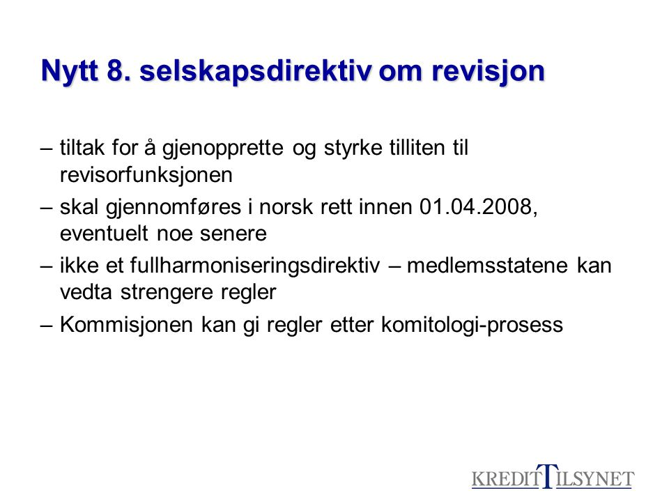 Nytt 8. selskapsdirektiv om revisjon