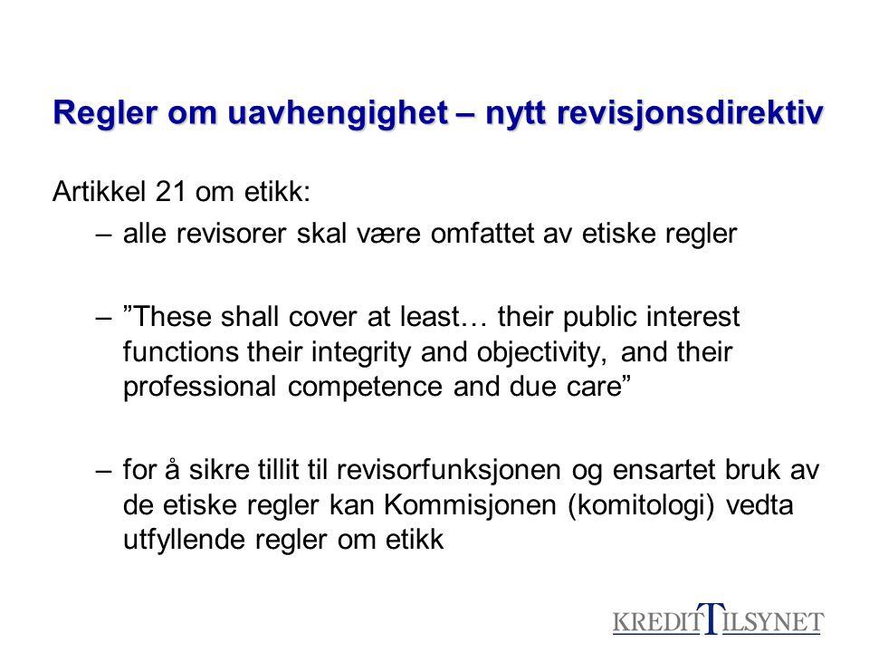 Regler om uavhengighet – nytt revisjonsdirektiv