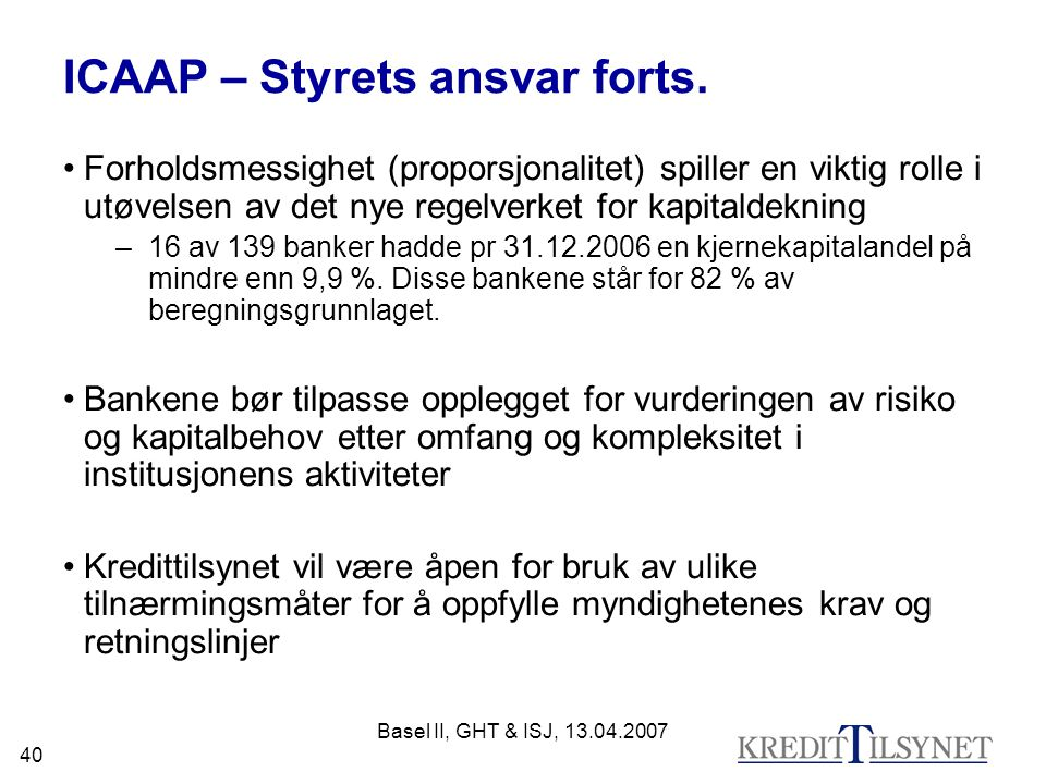 ICAAP – Styrets ansvar forts.