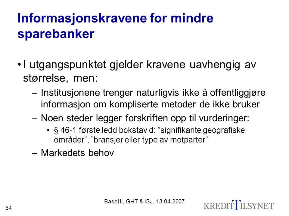 Informasjonskravene for mindre sparebanker