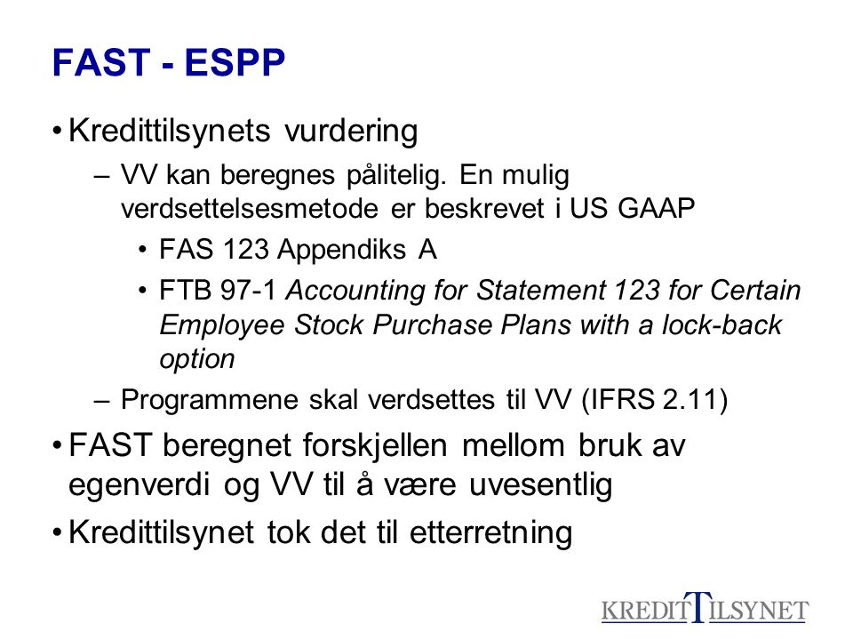 FAST - ESPP Kredittilsynets vurdering