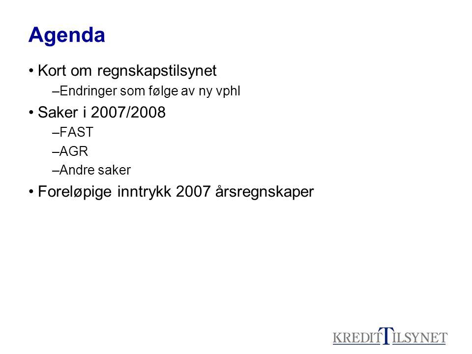 Agenda Kort om regnskapstilsynet Saker i 2007/2008