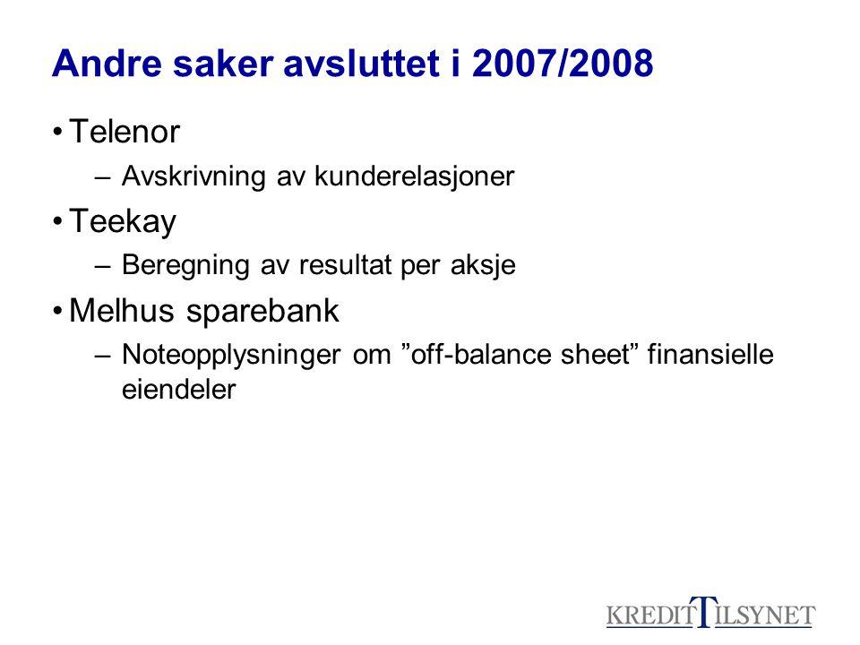 Andre saker avsluttet i 2007/2008