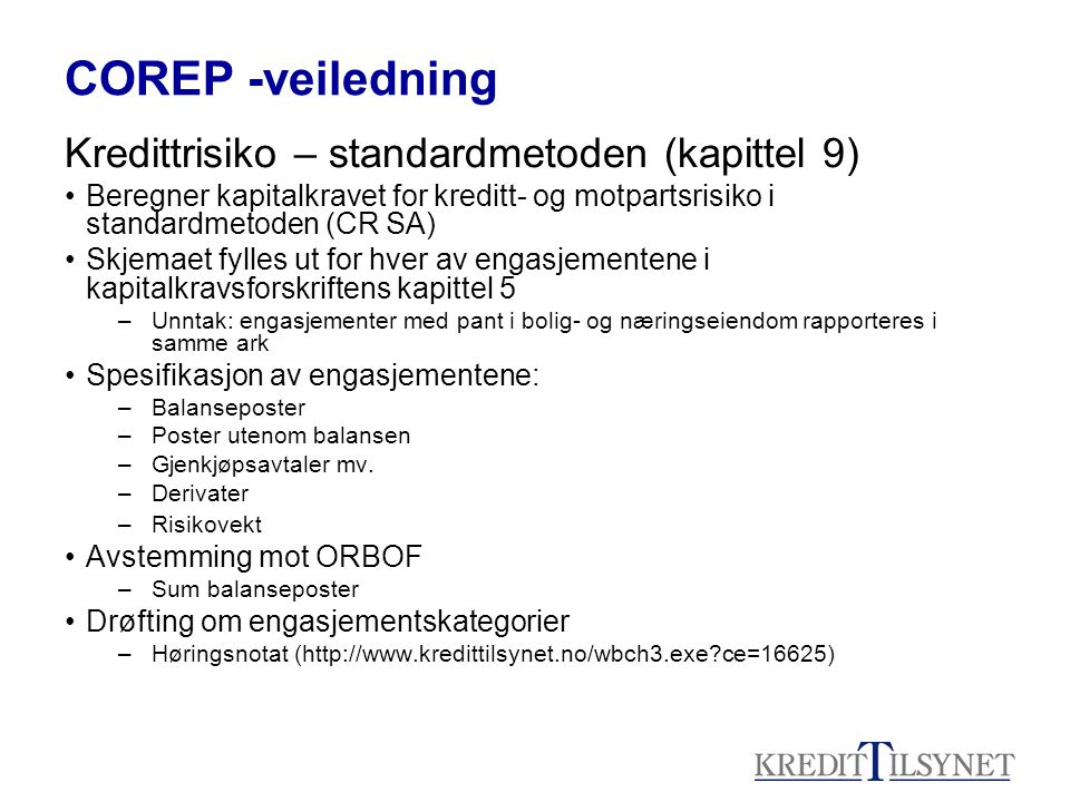 COREP -veiledning Kredittrisiko – standardmetoden (kapittel 9)