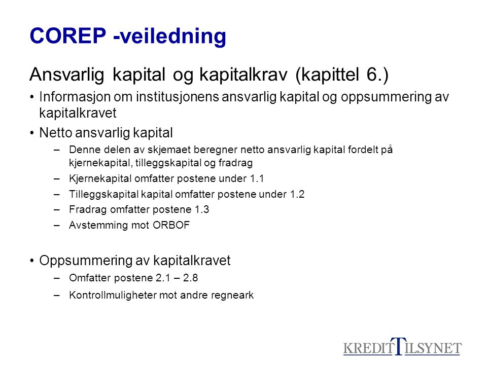 COREP -veiledning Ansvarlig kapital og kapitalkrav (kapittel 6.)