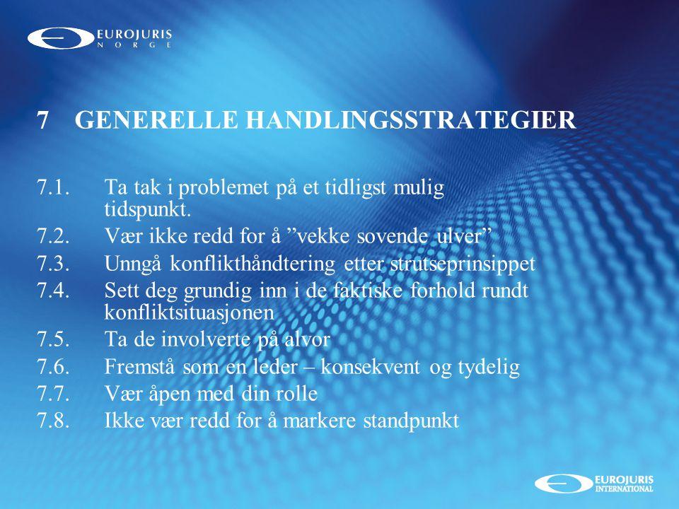 7 GENERELLE HANDLINGSSTRATEGIER