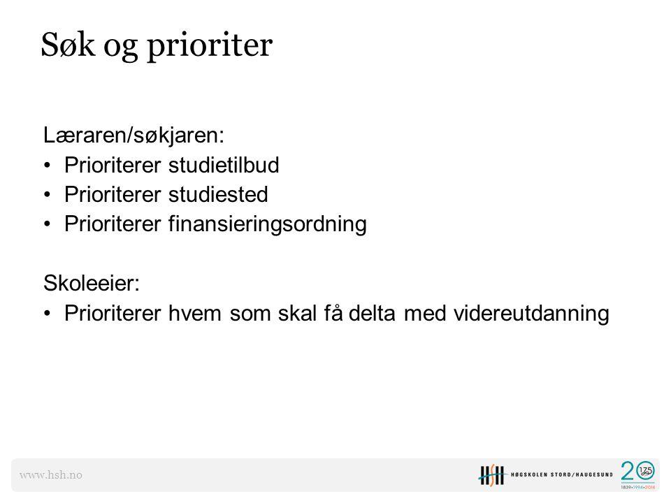 Søk og prioriter Læraren/søkjaren: Prioriterer studietilbud
