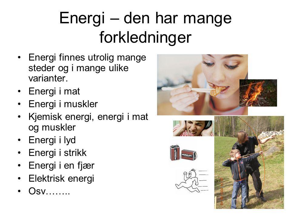 Energi – den har mange forkledninger