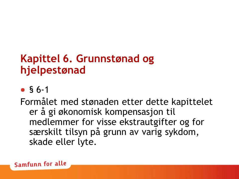 Kapittel 6. Grunnstønad og hjelpestønad