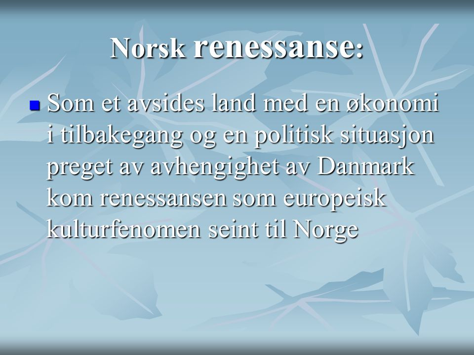 Norsk renessanse: