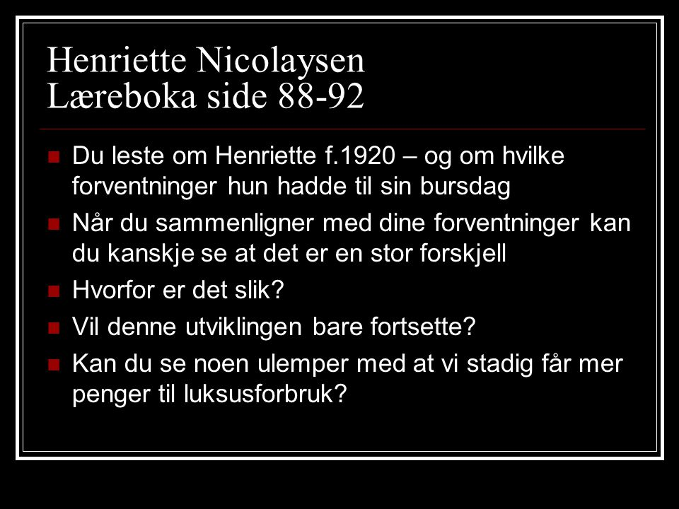 Henriette Nicolaysen Læreboka side 88-92