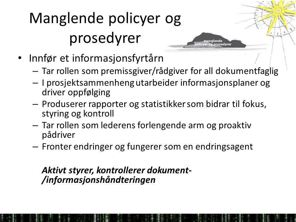 Manglende policyer og prosedyrer