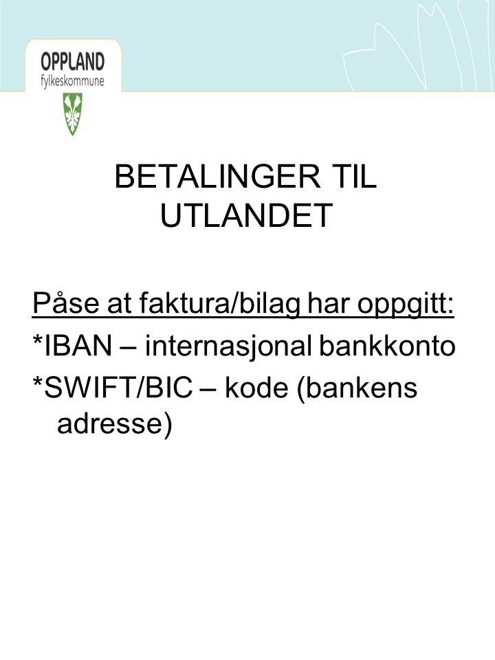 BETALINGER TIL UTLANDET