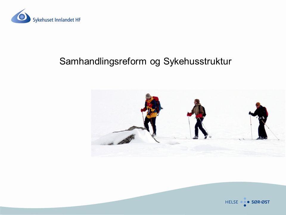 Samhandlingsreform og Sykehusstruktur