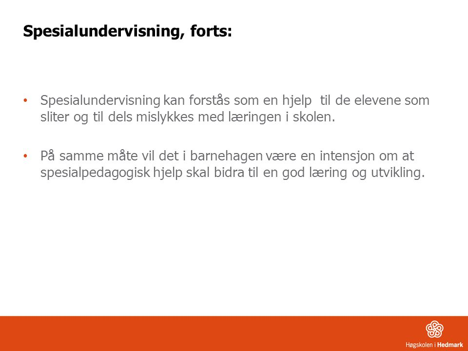 Spesialundervisning, forts:
